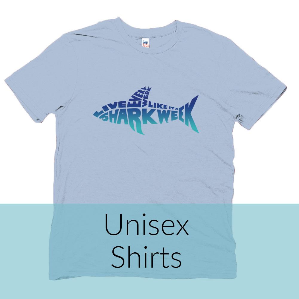 Live Every Week Like It's Shark Week Unisex Shirts