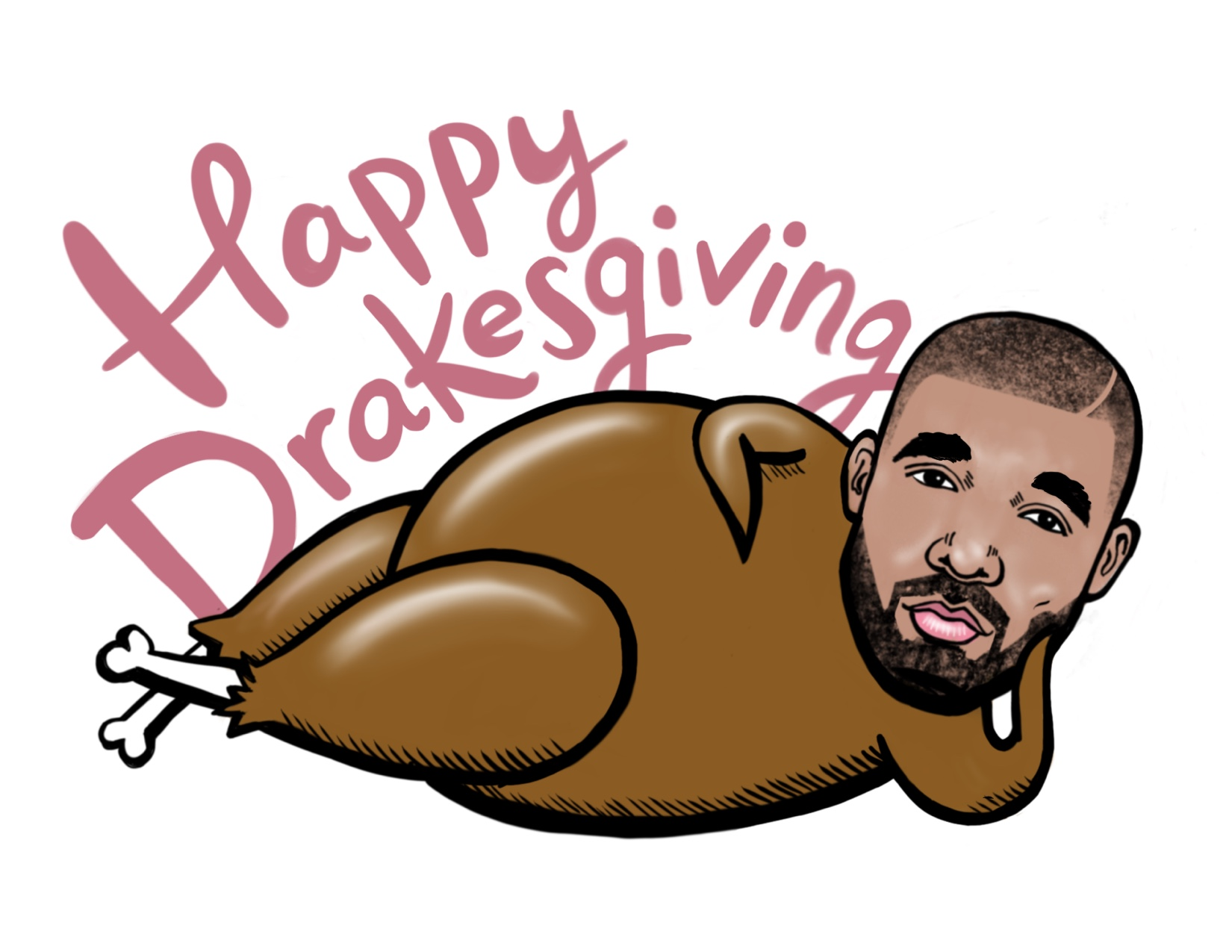 Happy Drakesgiving - Drake's head on a turkey body