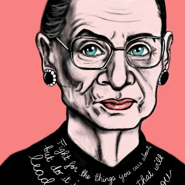 """Ruth Bader Ginsburg, with the quote """"fight for the thing you care about, but do it in such a way that it will lead people to you join you"""""""
